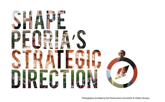 Shape Peoria's Strategic Direction